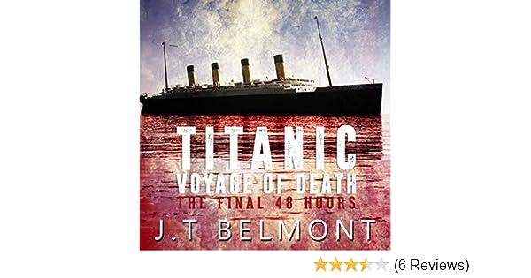 Amazon com: Titanic: Voyage of Death: The Final 48 Hours (Audible