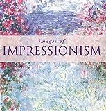 Images of Impressionism, Diane Craig, 1571456430