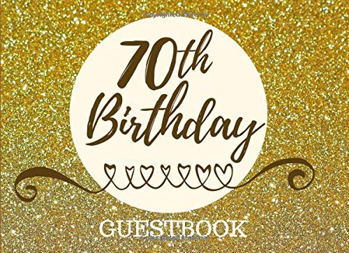 Pdf Parenting 70th Birthday Guestbook: Registry Memory Keepsake - Signature Registration Guest Book