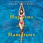 It Happens in the Hamptons: A Novel | Holly Peterson