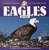 Eagles for Kids, Charlene Gieck, 1559711337