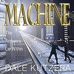 Machine   Dale Kutzera