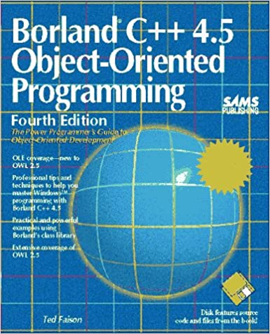 Borland C++ 4.5 Object-Oriented Programming Subsequent Edition