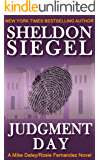 Judgment Day (Mike Daley/Rosie Fernandez Legal Thriller Book 6)