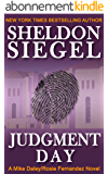 Judgment Day (Mike Daley/Rosie Fernandez Legal Thriller Book 6) (English Edition)