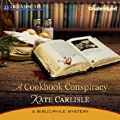 A Cookbook Conspiracy: A Bibliophile Mystery, Book 7 | Kate Carlisle