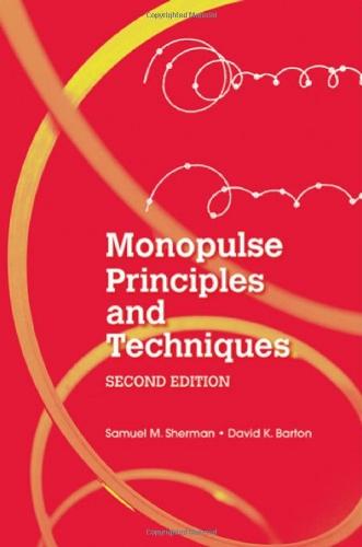 Monopulse Principles and Techniques (Artech House Radar Library (Artech House Radar)