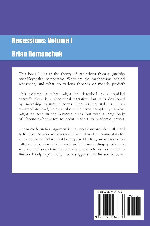 Recessions: Volume I: Romanchuk, Brian: 9781775167679: Amazon.com: Books