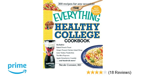 The Everything Healthy College Cookbook Nicole Cormier