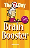 Seven Day Brain Booster (The 7 Day Series)