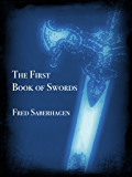 The First Book of Swords (Saberhagen's Swords Series 1)