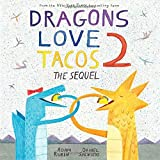 #2: Dragons Love Tacos 2: The Sequel