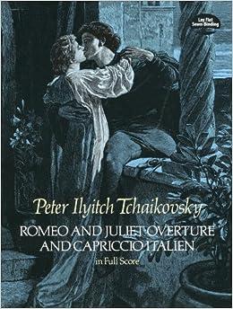 チャイコフスキー: 幻想序曲 「ロメオとジュリエット」、イタリア奇想曲/ドーヴァー社/大型スコア