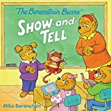 img - for The Berenstain Bears' Show-and-Tell book / textbook / text book