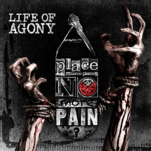 A Place Where There'S No More Pain, Life Of Agony