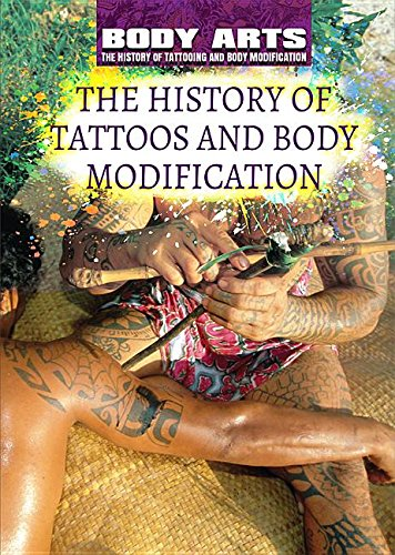Amazon Com The History Of Tattoos And Body Modification Body Arts The History Of Tattooing And Body Modification 9781508180760 Faulkner Nicholas Bailey Diane Books