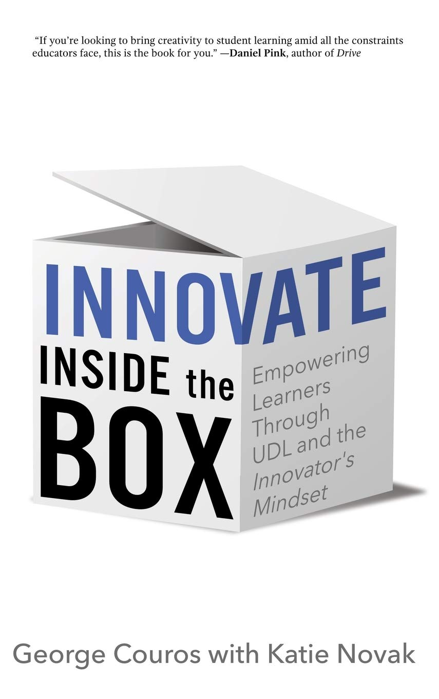 Innovate Inside the Box: Empowering Learners Through UDL and ...
