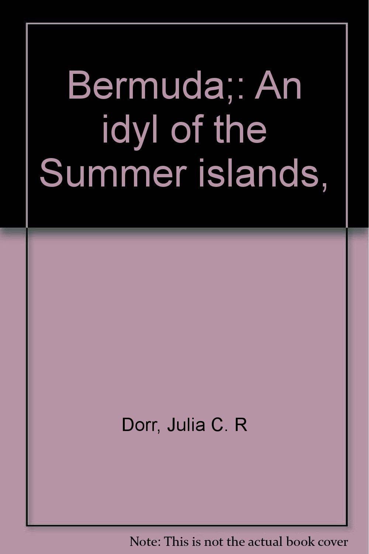 Bermuda;: An idyl of the Summer islands,