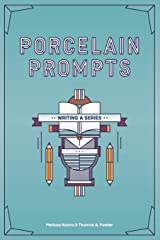 Porcelain Prompts: Writing a Series Paperback