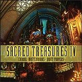 Sacred Treasures IV: Choral Masterworks, Quiet Prayers