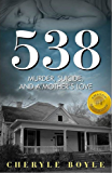 538: Murder, Suicide and a Mother's Love