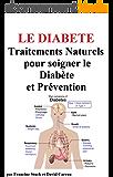 Le Diabète : Traitements Naturels pour soigner le Diabète et Prévention
