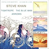 Steve Khan  -  Tightrope/The Blue Man/Arrows
