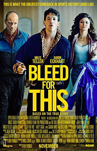 BLEED FOR THIS (2016) Original Movie Poster 27x40 - Dbl-Sided - Miles Teller - Ciaran Hinds - Aaron Eckhart