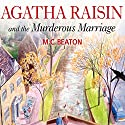 Agatha Raisin: The Murderous Marriage Radio/TV Program by M.C. Beaton Narrated by Penelope Keith