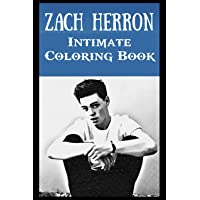 Intimate Coloring Book: Zach Herron Illustrations To Relieve Stress
