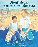 img - for Armando y la escuela de lona azul (Spanish Edition) book / textbook / text book