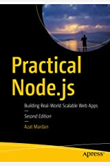 Practical Node.js: Building Real-World Scalable Web Apps Kindle Edition