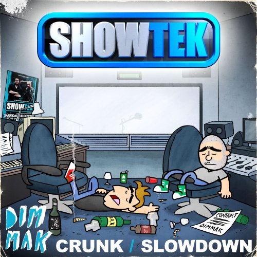 Crunk / Slow Down [Explicit]