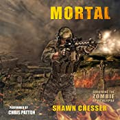 Mortal: Surviving the Zombie Apocalypse, Book 6 | Shawn Chesser
