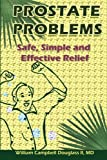 Prostate Problems, William Campbell Douglass, 9962636329