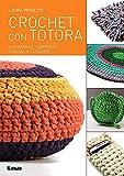 Crochet con Totora: Alfombras, Carteras, Fundas y canastos (Spanish Edition)