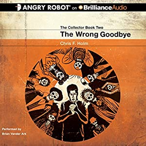 The Wrong Goodbye Audiobook