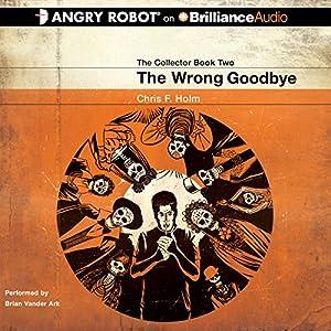 The Wrong Goodbye Audiobook