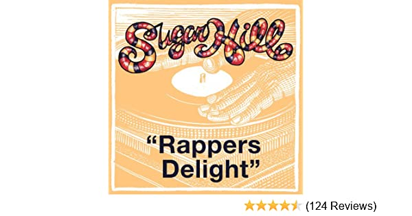 Rapper's delight (single version) by the sugarhill gang on amazon.