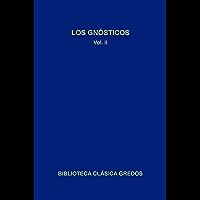 Los gnósticos II (Biblioteca Clásica Gredos nº 60) (Spanish Edition)