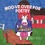 Moo-Ve over for Poetry, Angela Marie Hall, 1936046806