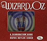 Wizard of Oz Scanimation: 10 Classic Scenes from Over the Rainbow (Scanimation Books) (September 1, 2011) Hardcover