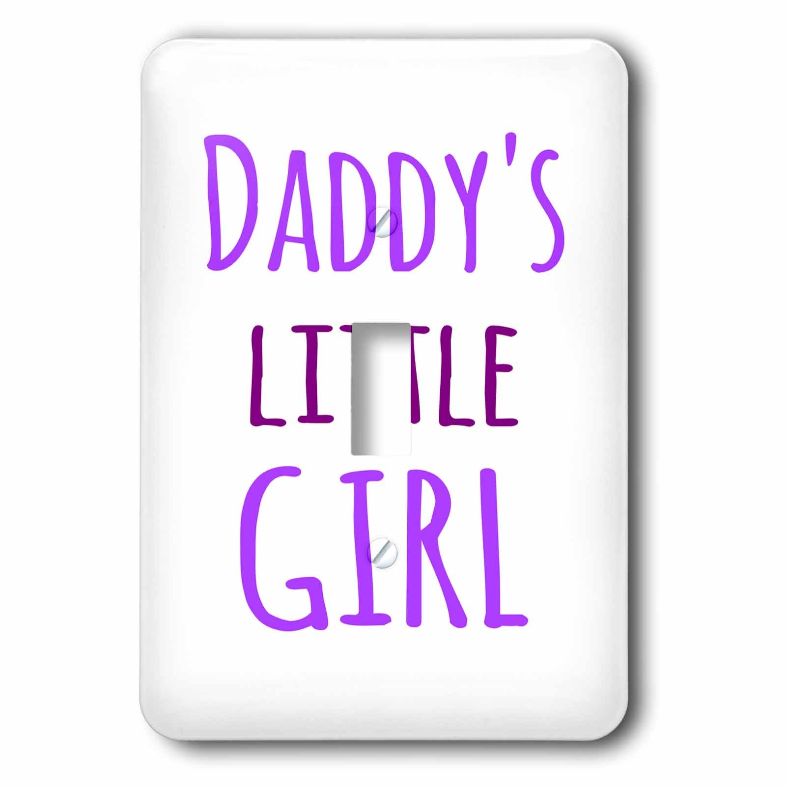 3dRose lsp_193723_1 Daddys Little Girl Purple Text Fun Gifts for Daddies Girls Single Toggle Switch