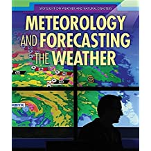 Meteorology and Forecasting the Weather