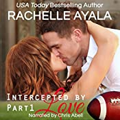 Intercepted by Love: The Quarterback's Heart, Book 1 | Rachelle Ayala