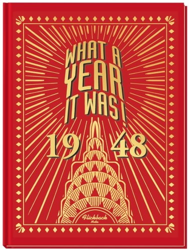 Read Online What A Year It Was 1948 PDF