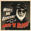 Mud 'N Blood
