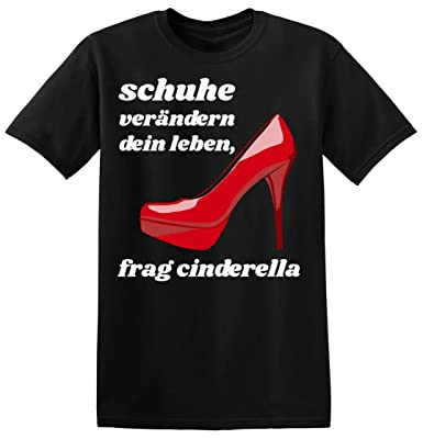Schuhe Verandern Dein Leben Frag Cinderella Men S T Shirt Amazon
