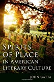 Spirits of Place in American Literary Culture