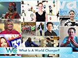 What is a World Changer?